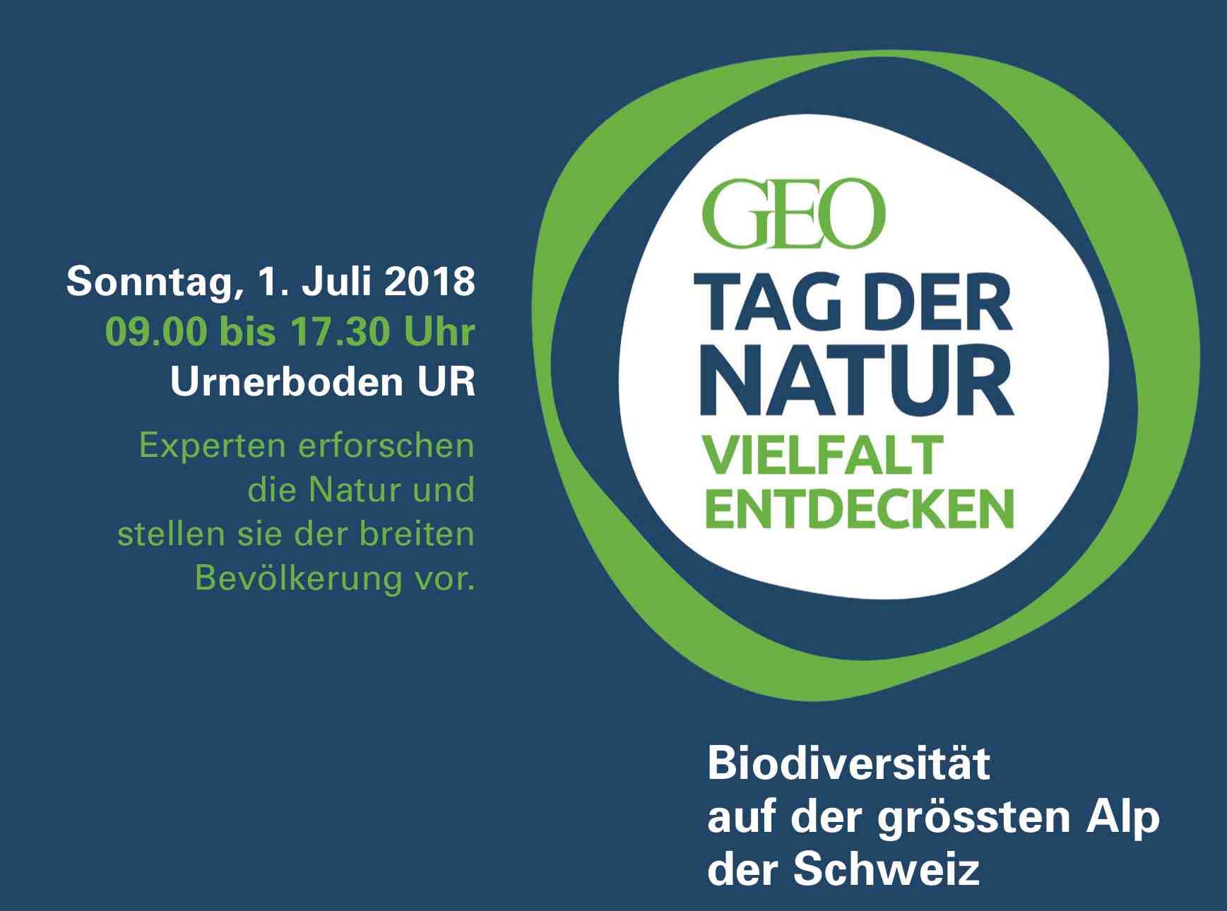 GEO-Tag der Natur auf dem Urnerboden, 1. Juli 2018